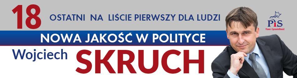 Wojciech Skruch - Prawo i Sprawiedliwość